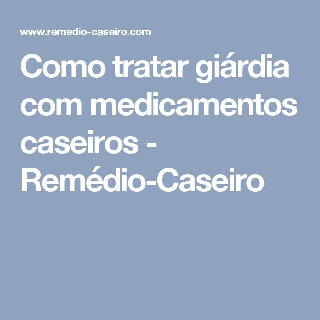 giardia remedio natural szalagféreg lárvák az izmokban