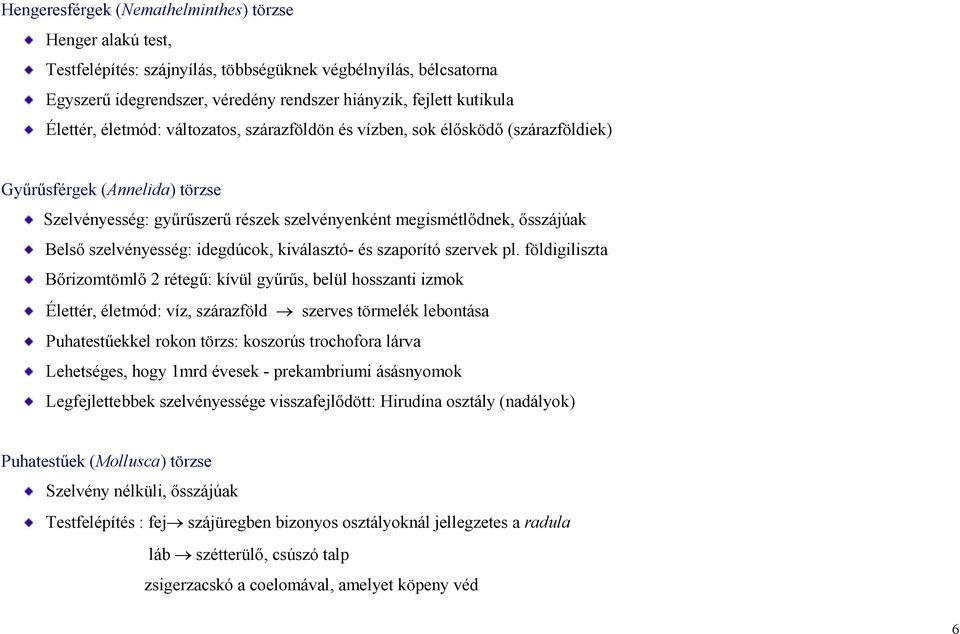 Felnőttkori enterobiasis - tünetek és kezelés, A pinworms enterobiosis
