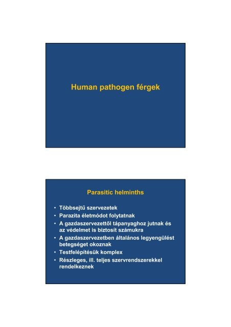 a férgek fertőző betegség, vagy sem
